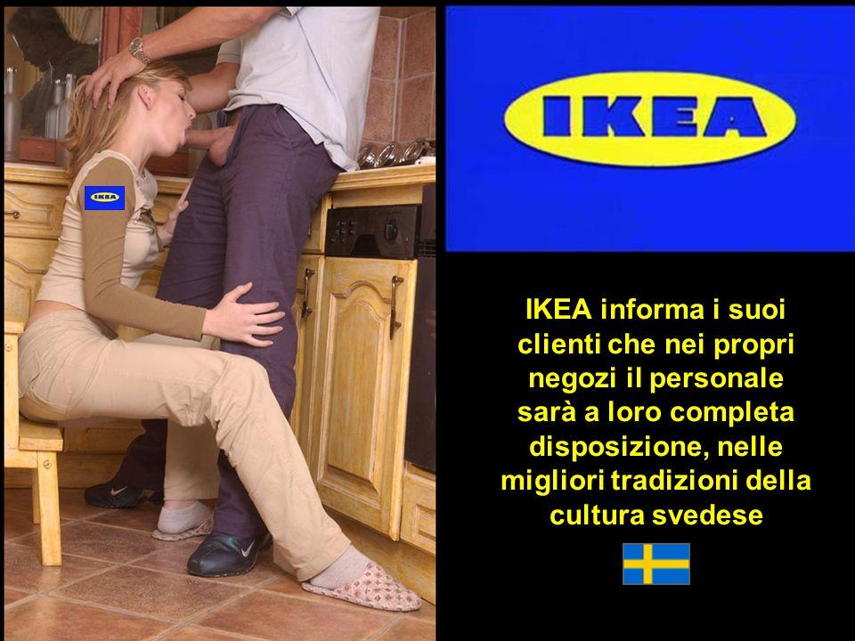 IKEA informa i suoi clienti che nei propri negozi il personale sarà a loro completa disposizione, nelle migliori tradizioni della cultura svedese