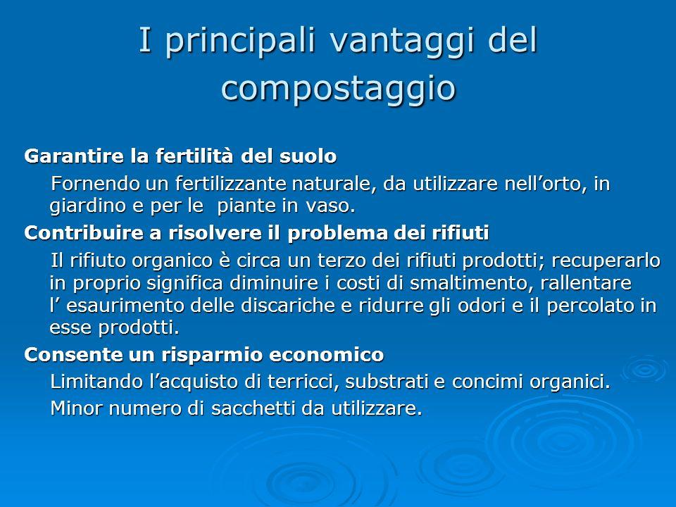 I principali vantaggi del compostaggio