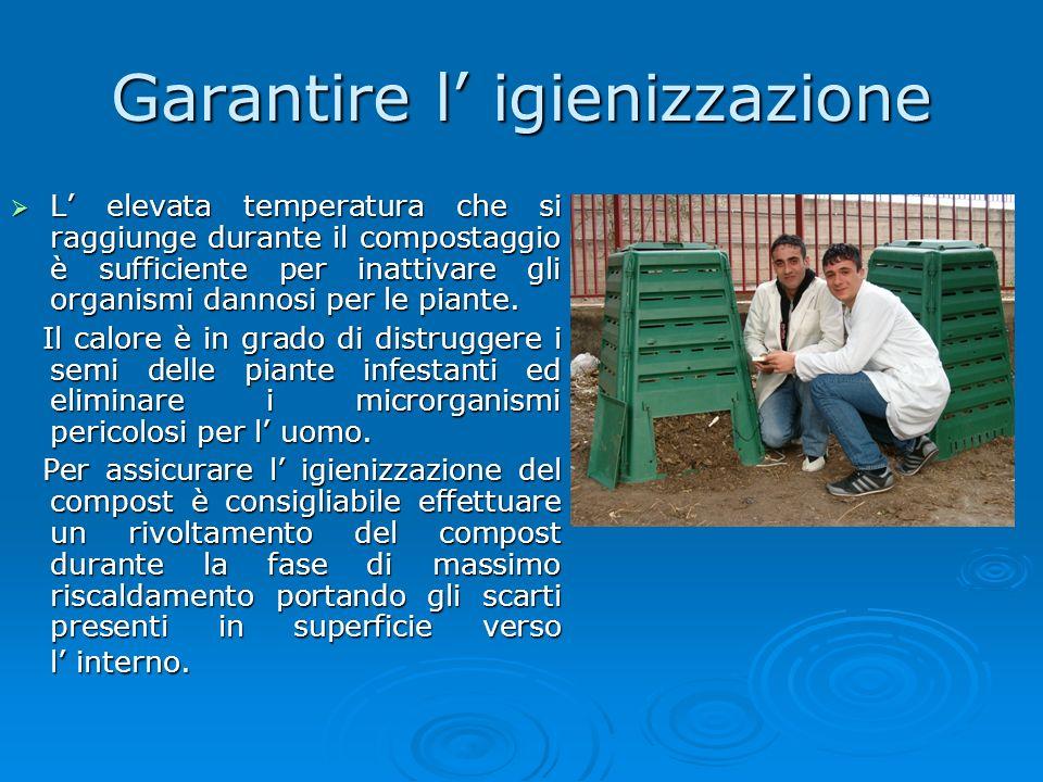 Garantire l' igienizzazione