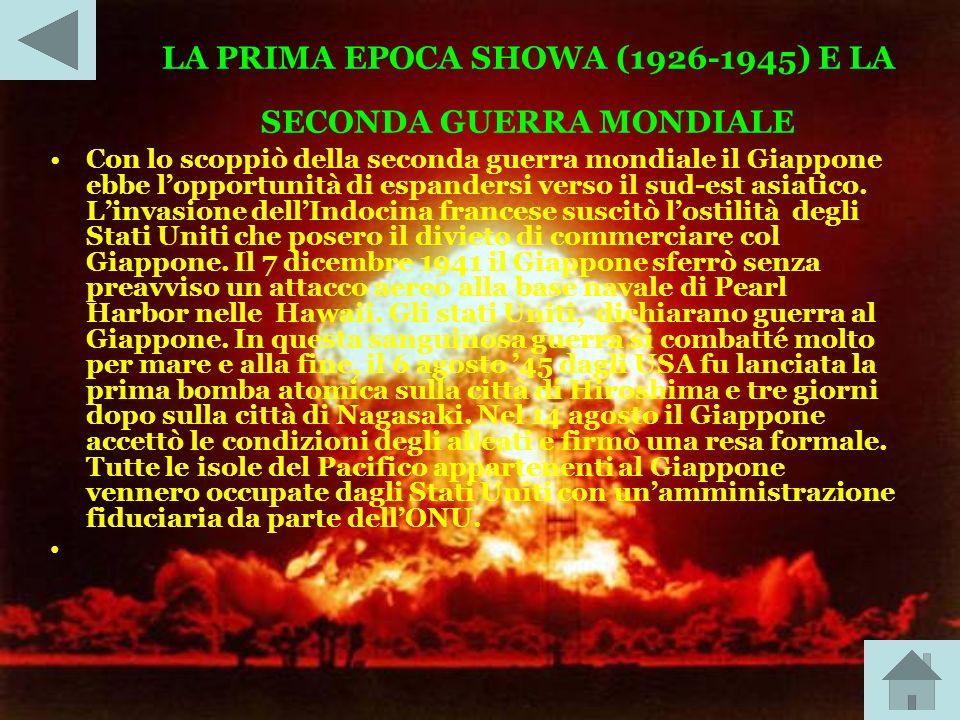 LA PRIMA EPOCA SHOWA (1926-1945) E LA SECONDA GUERRA MONDIALE