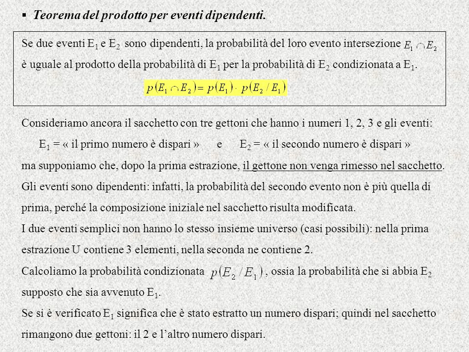 Teorema del prodotto per eventi dipendenti.