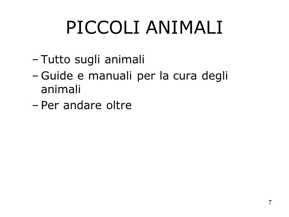 PICCOLI ANIMALI Tutto sugli animali