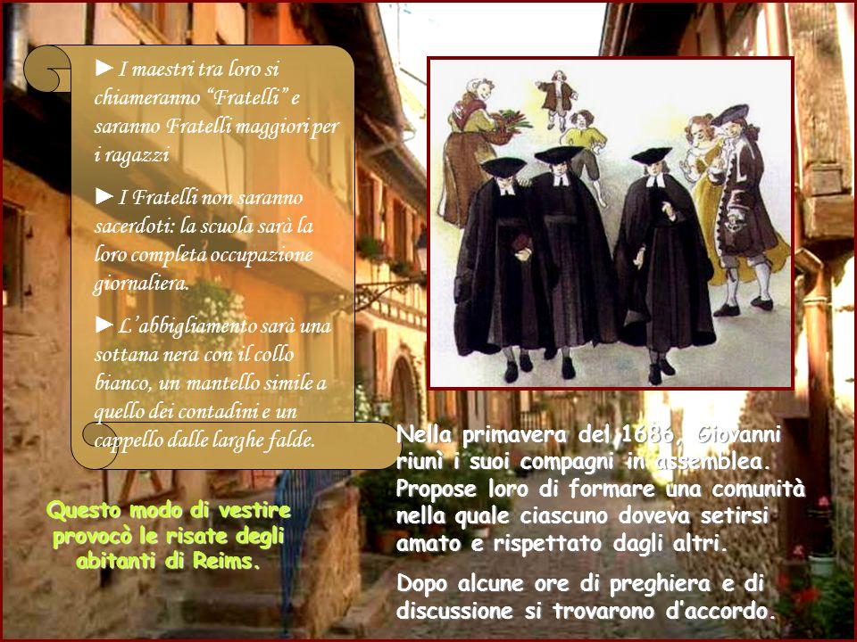 Questo modo di vestire provocò le risate degli abitanti di Reims.