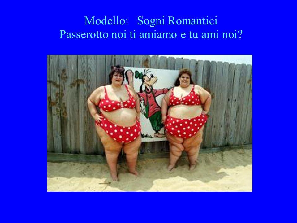 Modello: Sogni Romantici Passerotto noi ti amiamo e tu ami noi