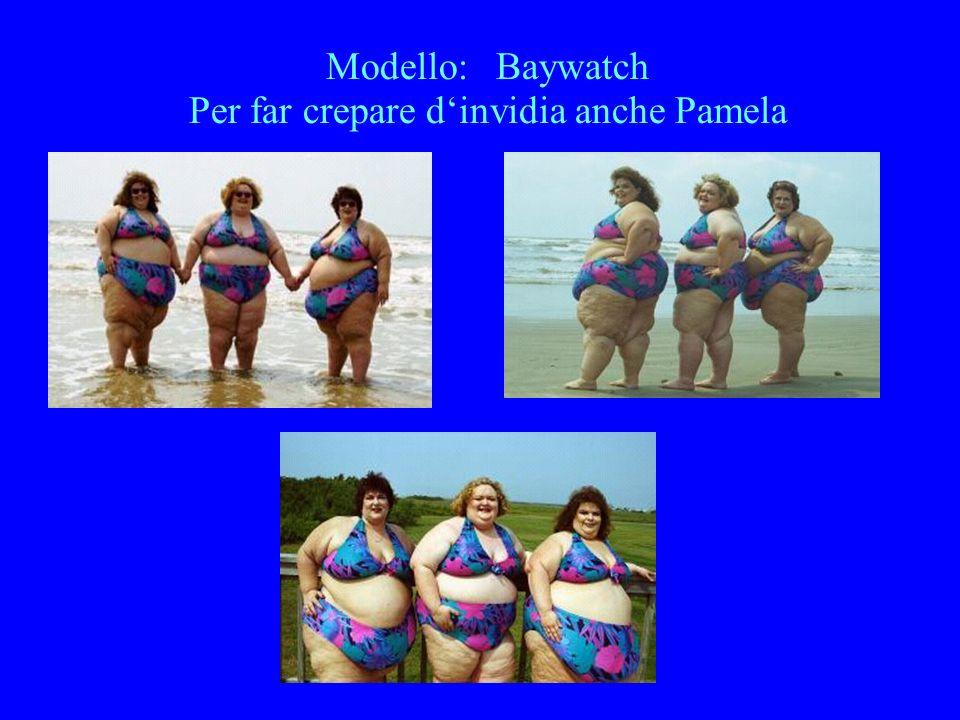Modello: Baywatch Per far crepare d'invidia anche Pamela