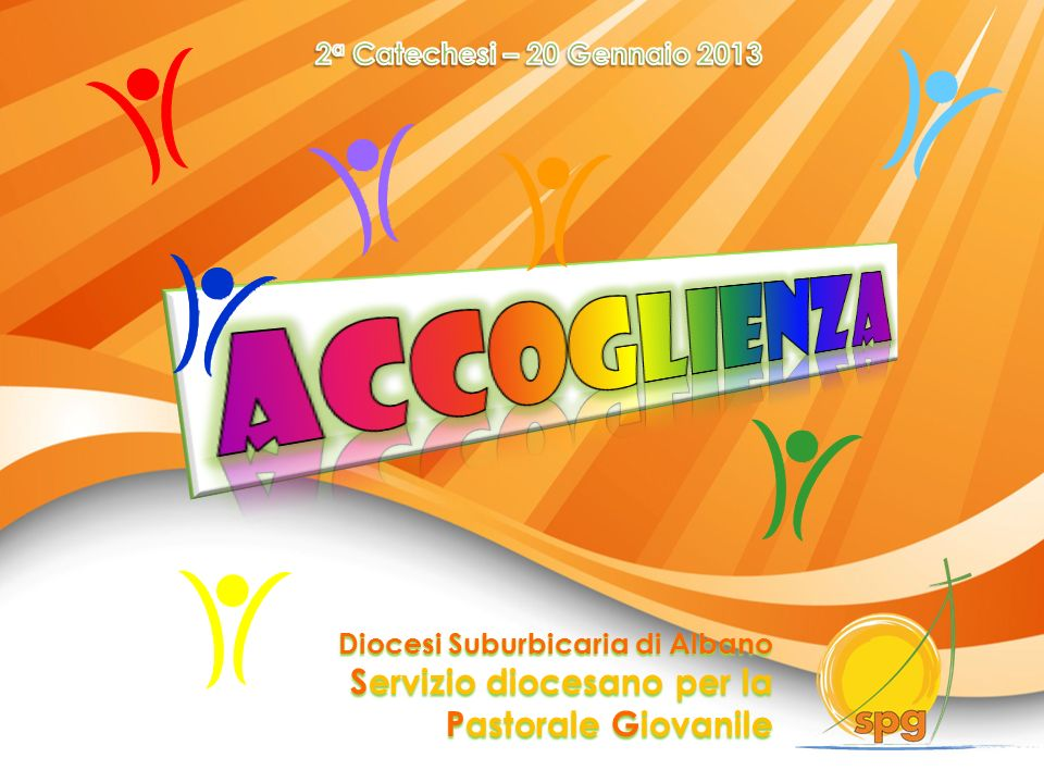 Accoglienza Servizio diocesano per la Pastorale Giovanile