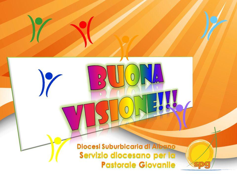 Buona visione!!! Servizio diocesano per la Pastorale Giovanile