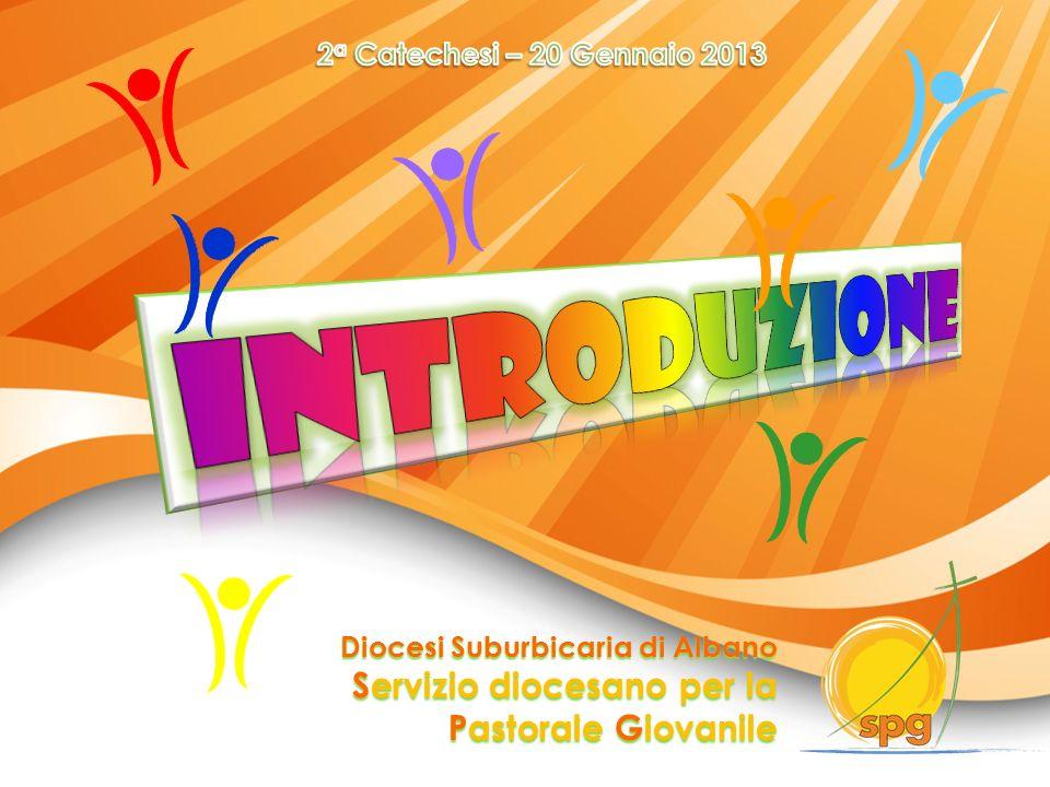 INTRODUZIONE Servizio diocesano per la Pastorale Giovanile