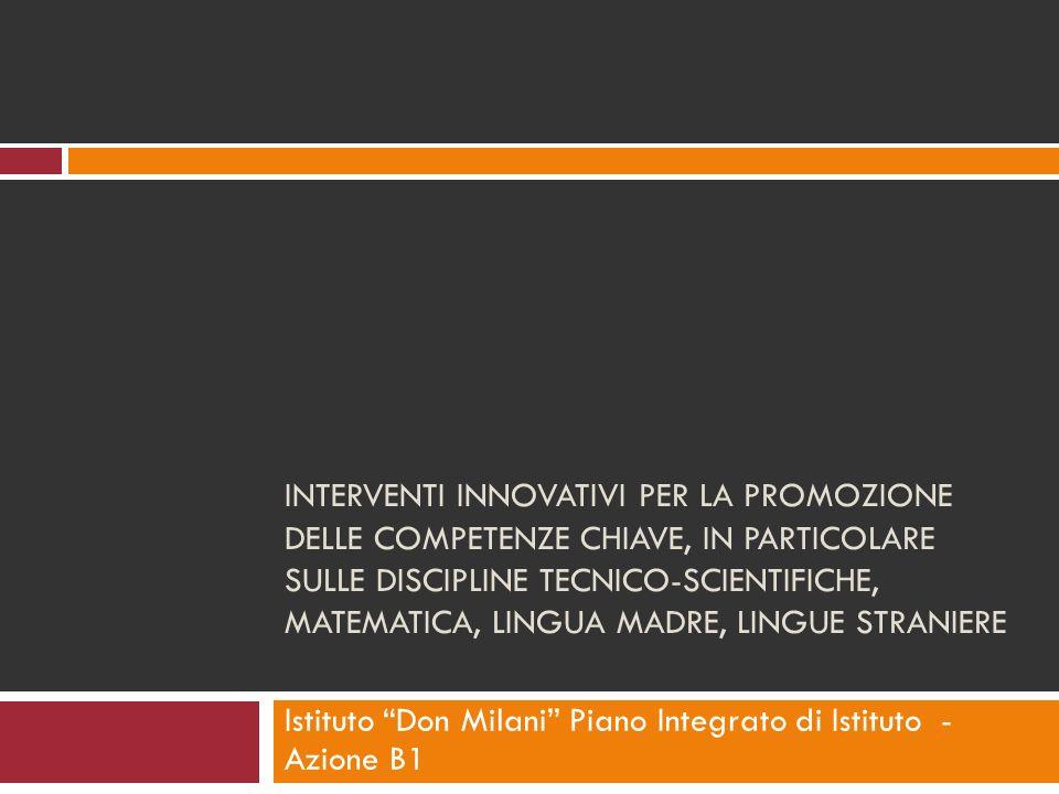 Istituto Don Milani Piano Integrato di Istituto - Azione B1