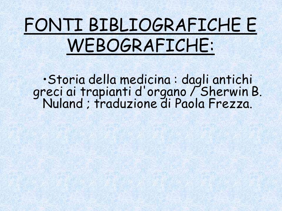 FONTI BIBLIOGRAFICHE E WEBOGRAFICHE: