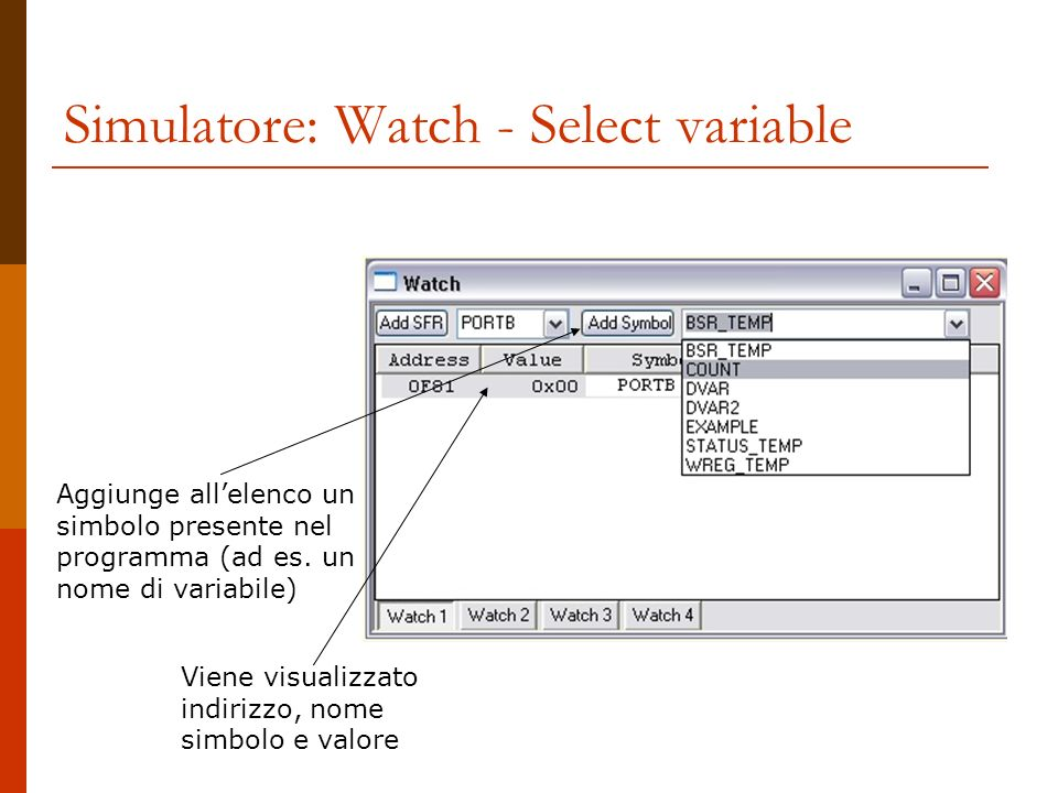 Simulatore: Watch - Select variable
