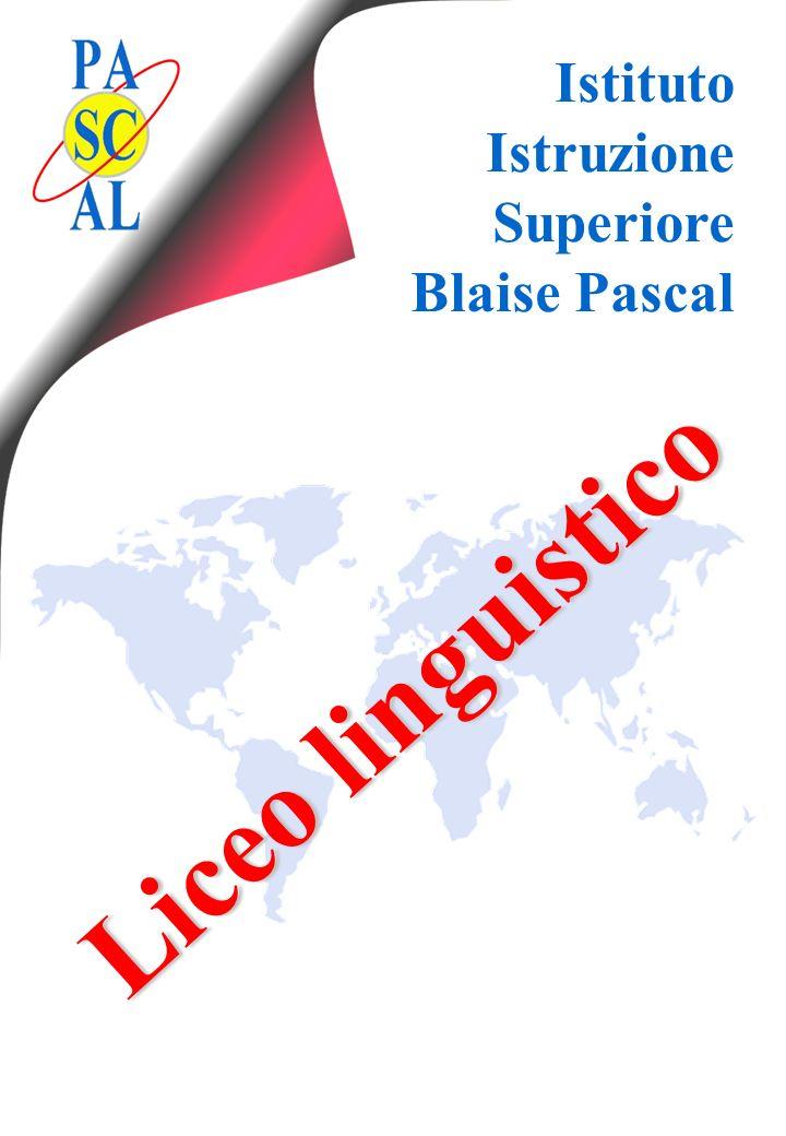 Istituto Istruzione Superiore Blaise Pascal Liceo linguistico