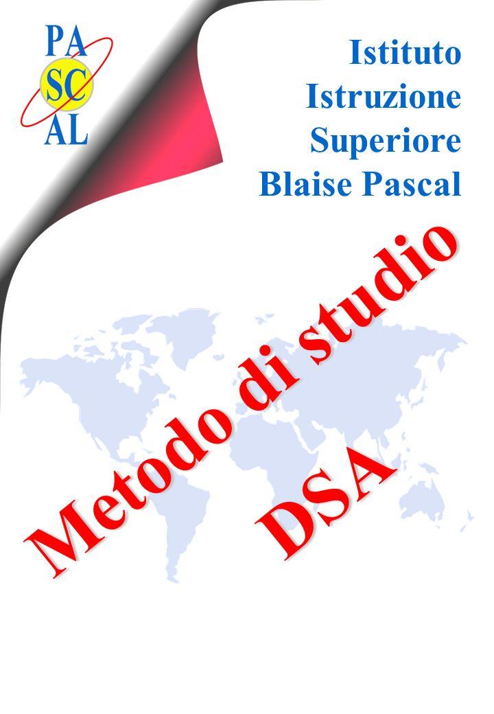 Istituto Istruzione Superiore Blaise Pascal Metodo di studio DSA