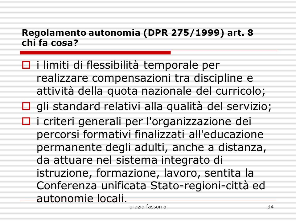 Regolamento autonomia (DPR 275/1999) art. 8 chi fa cosa