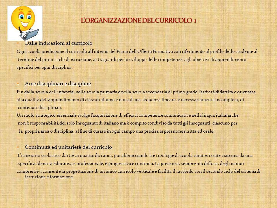 L'ORGANIZZAZIONE DEL CURRICOLO 1