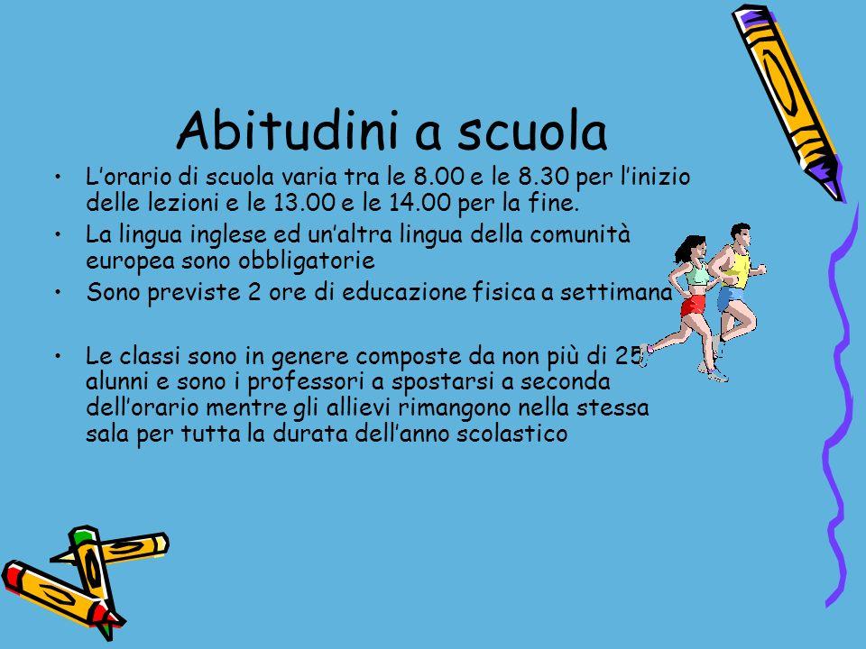 Abitudini a scuola L'orario di scuola varia tra le 8.00 e le 8.30 per l'inizio delle lezioni e le 13.00 e le 14.00 per la fine.