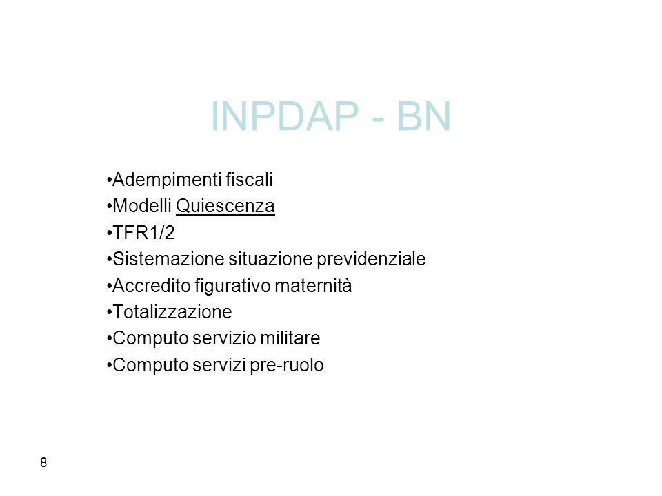 INPDAP - BN Adempimenti fiscali Modelli Quiescenza TFR1/2