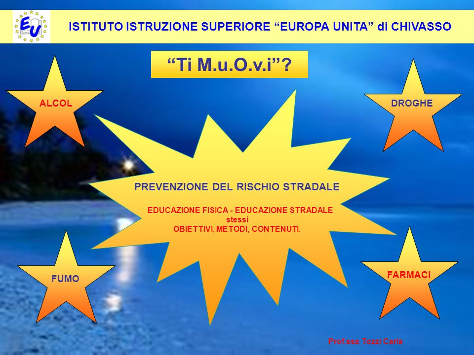 ISTITUTO ISTRUZIONE SUPERIORE EUROPA UNITA di CHIVASSO