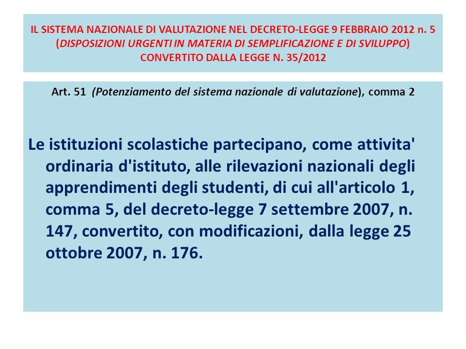 Art. 51 (Potenziamento del sistema nazionale di valutazione), comma 2