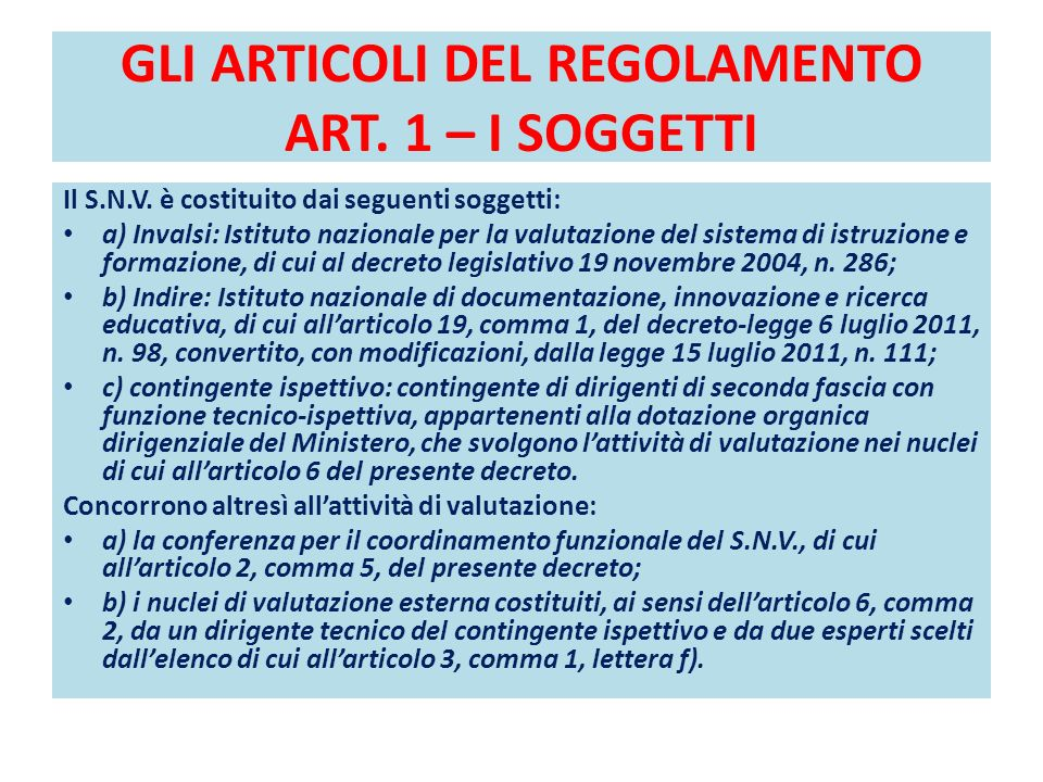GLI ARTICOLI DEL REGOLAMENTO ART. 1 – I SOGGETTI
