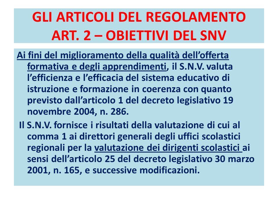 GLI ARTICOLI DEL REGOLAMENTO ART. 2 – OBIETTIVI DEL SNV