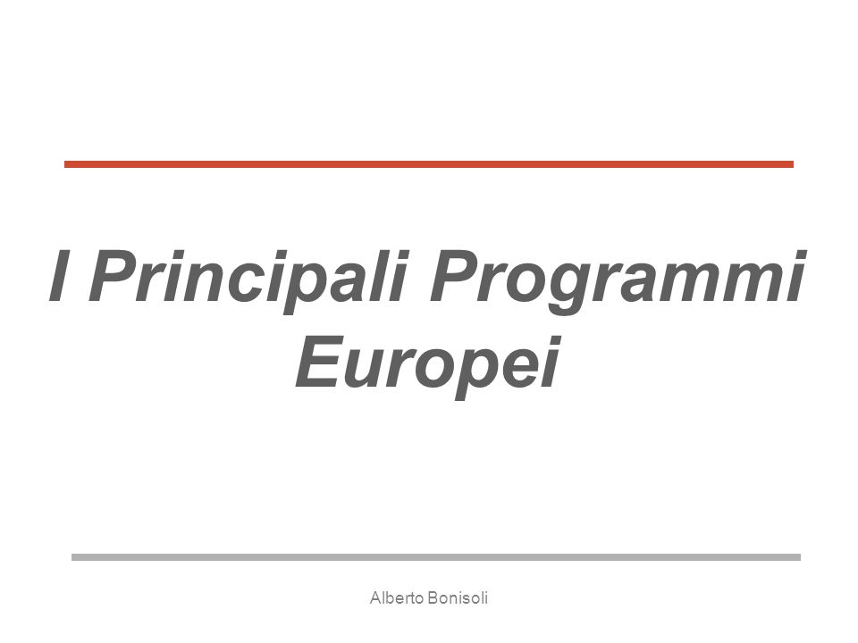 I Principali Programmi Europei