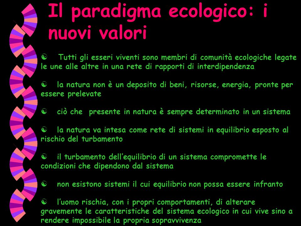 Il paradigma ecologico: i nuovi valori