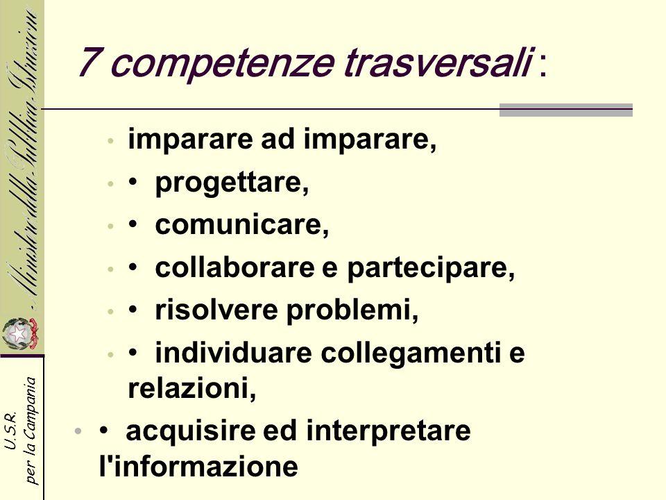 7 competenze trasversali :