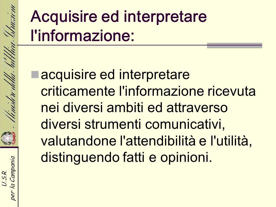 Acquisire ed interpretare l informazione: