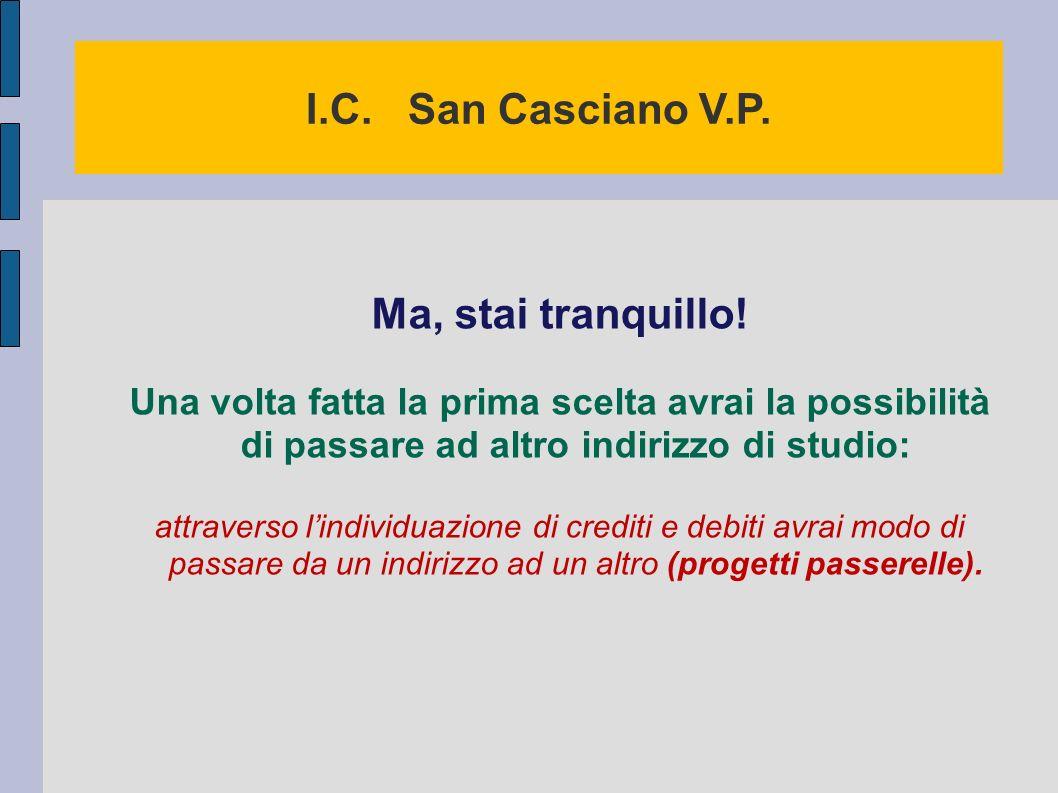 I.C. San Casciano V.P. Ma, stai tranquillo!