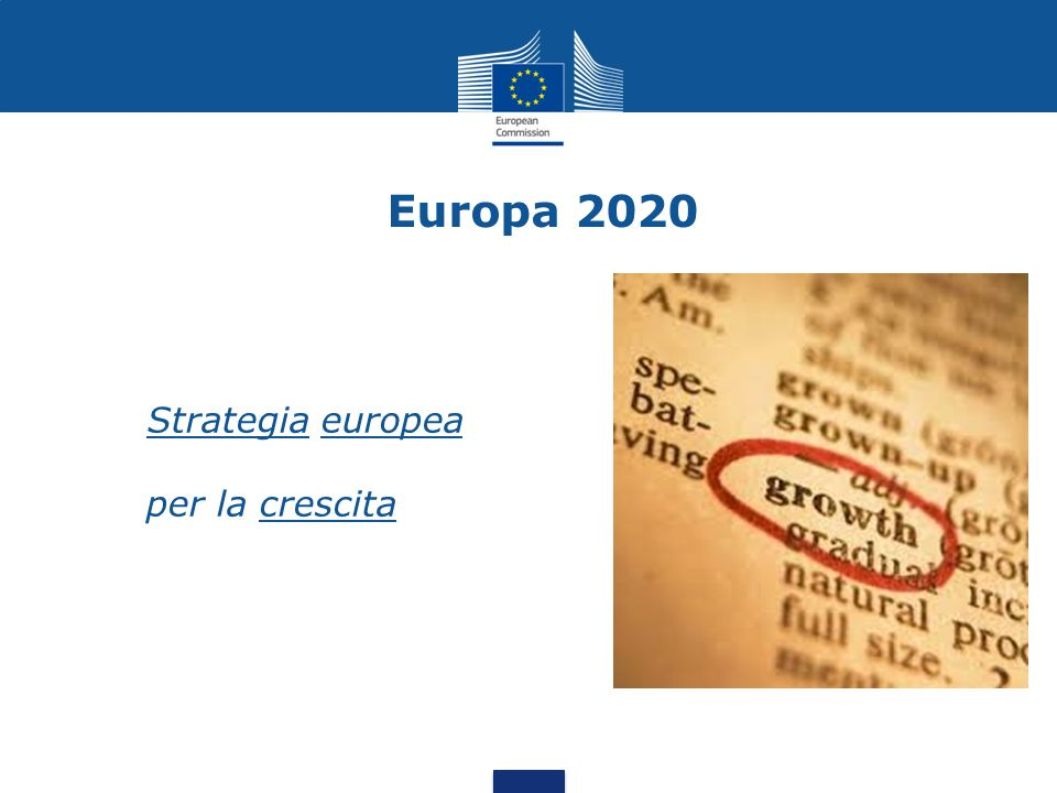 Europa 2020 Strategia europea per la crescita