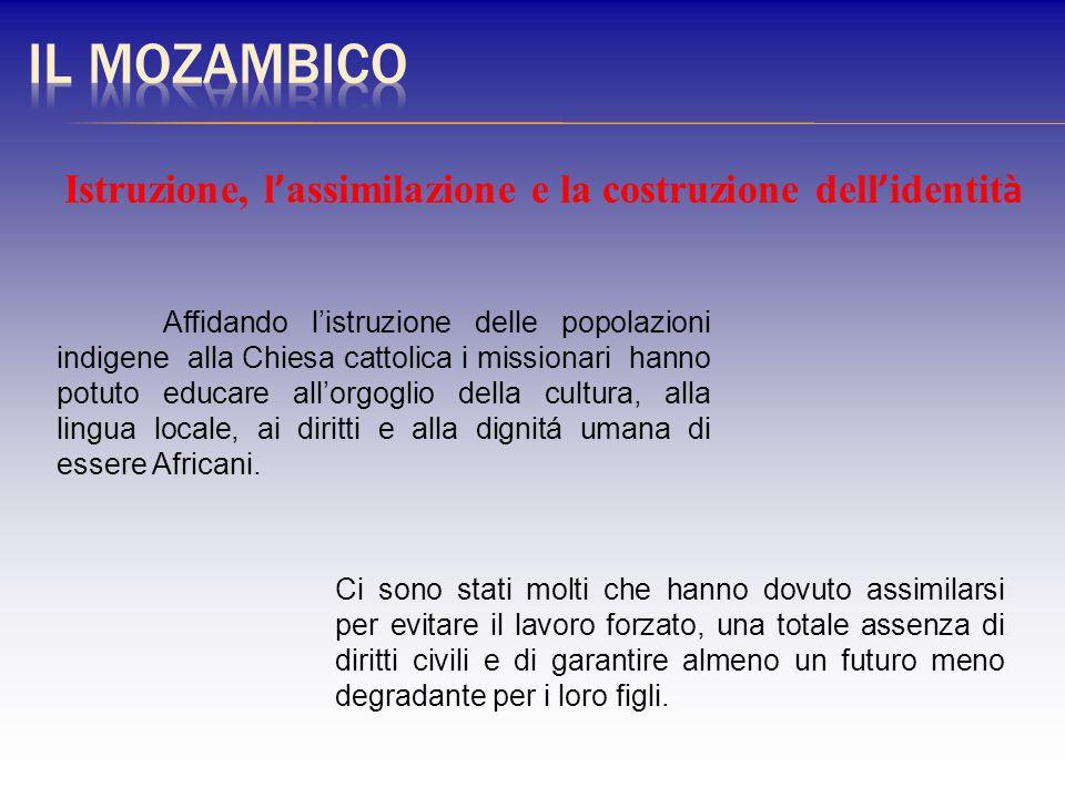 Il Mozambico Istruzione, l'assimilazione e la costruzione dell'identità.