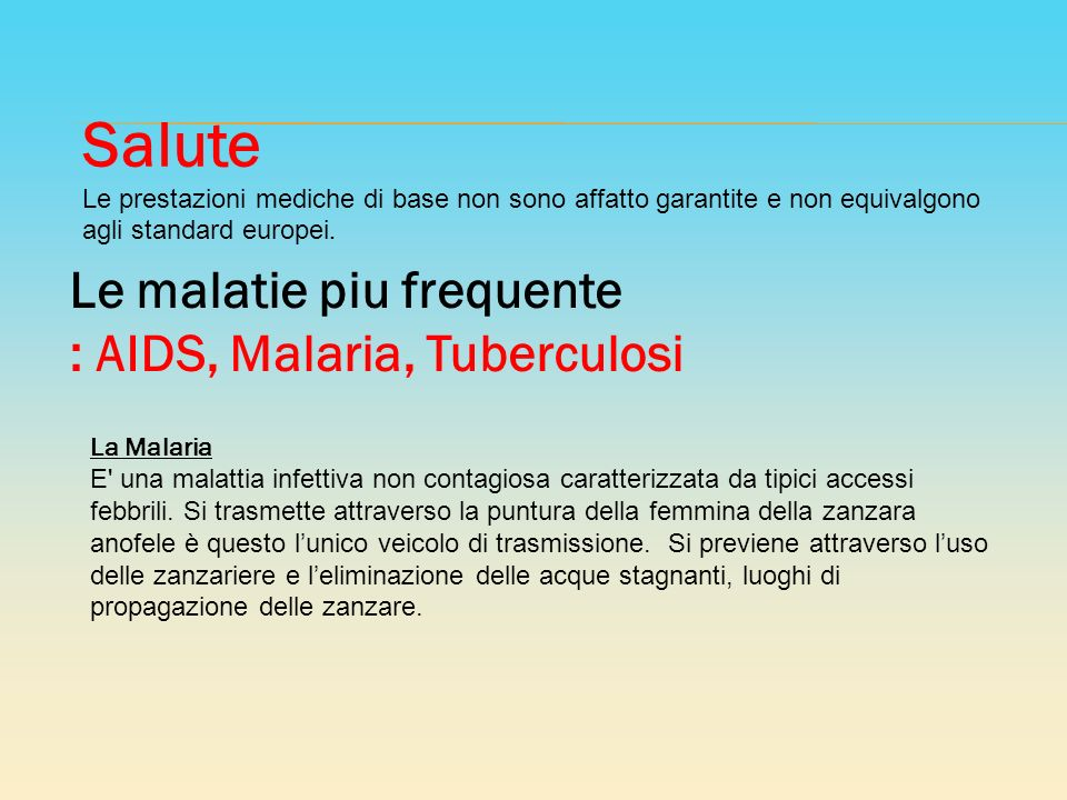 Salute Le malatie piu frequente : AIDS, Malaria, Tuberculosi
