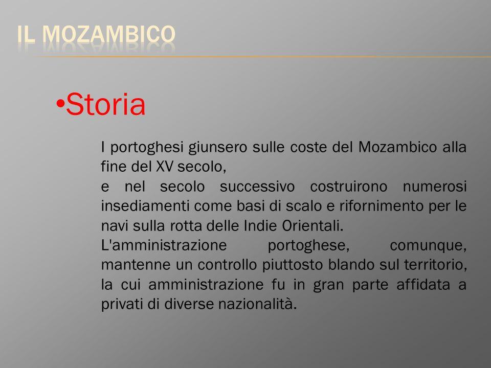 Il MozambicoStoria. I portoghesi giunsero sulle coste del Mozambico alla fine del XV secolo,
