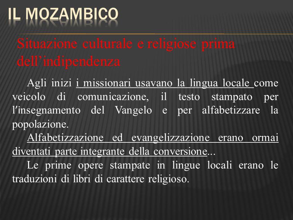 Il Mozambico Situazione culturale e religiose prima dell'indipendenza