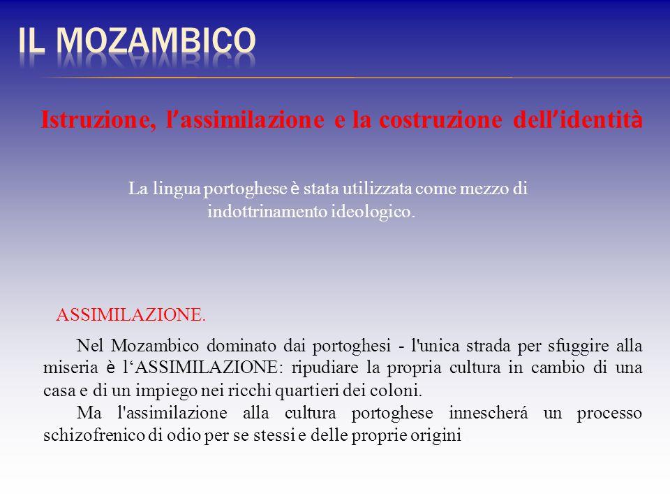 Il MozambicoIstruzione, l'assimilazione e la costruzione dell'identità.
