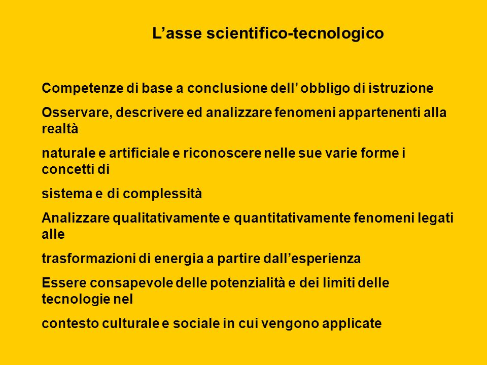 L'asse scientifico-tecnologico