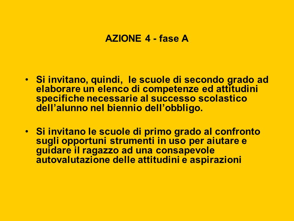 AZIONE 4 - fase A