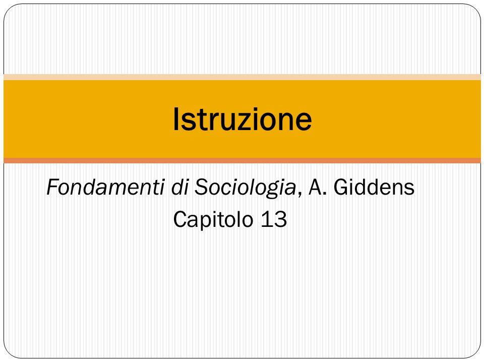 Fondamenti di Sociologia, A. Giddens Capitolo 13