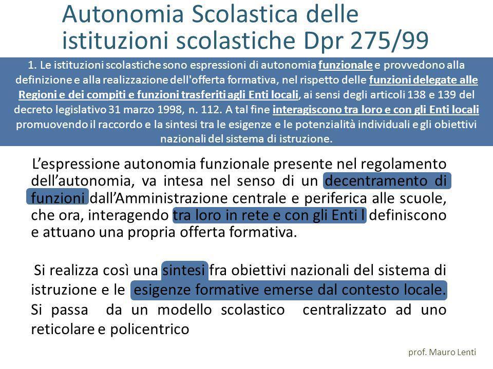 Autonomia Scolastica delle istituzioni scolastiche Dpr 275/99