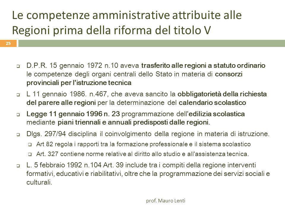 Le competenze amministrative attribuite alle Regioni prima della riforma del titolo V