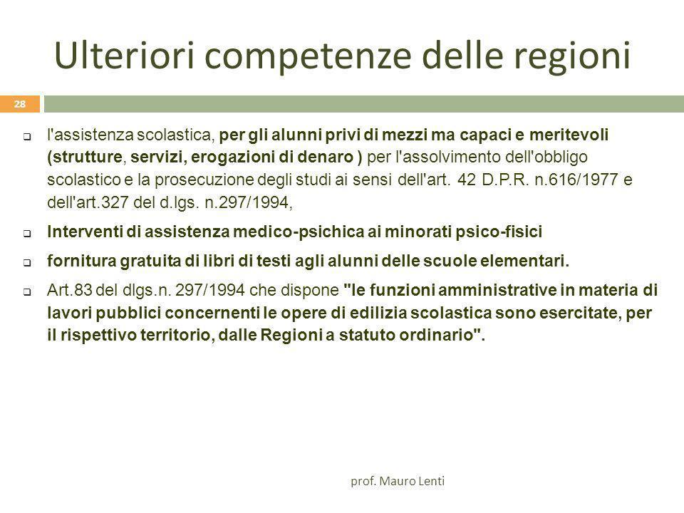 Ulteriori competenze delle regioni