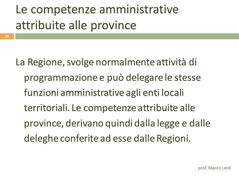 Le competenze amministrative attribuite alle province