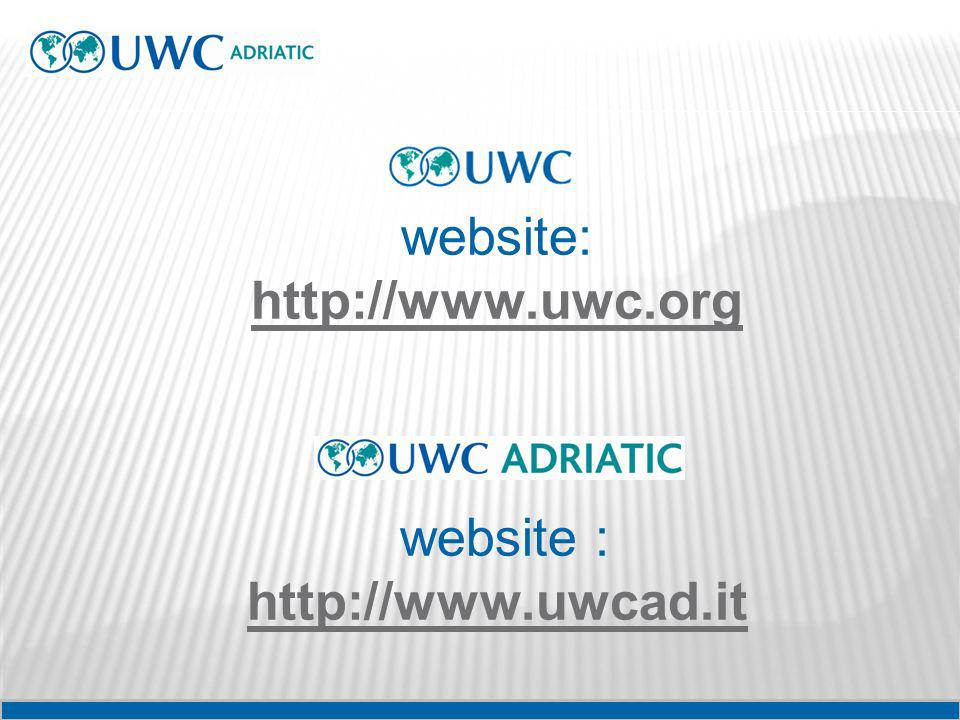 website: http://www.uwc.org website : http://www.uwcad.it