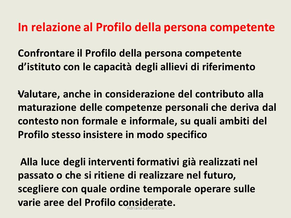 In relazione al Profilo della persona competente