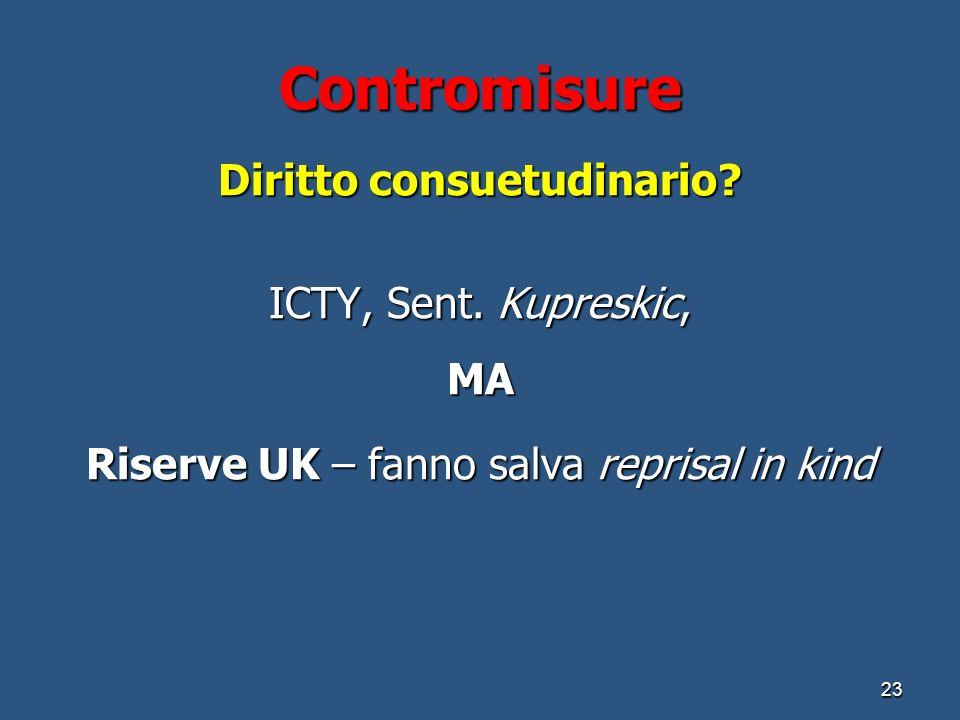 Contromisure Diritto consuetudinario. ICTY, Sent.