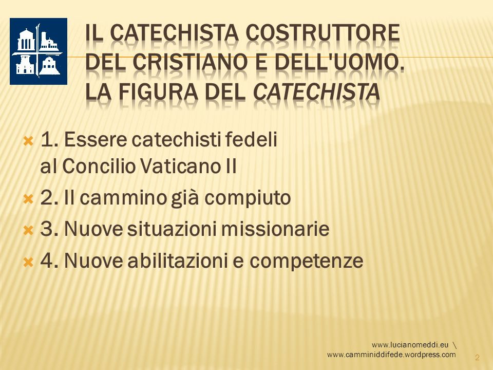 Il catechista costruttore del cristiano e dell uomo