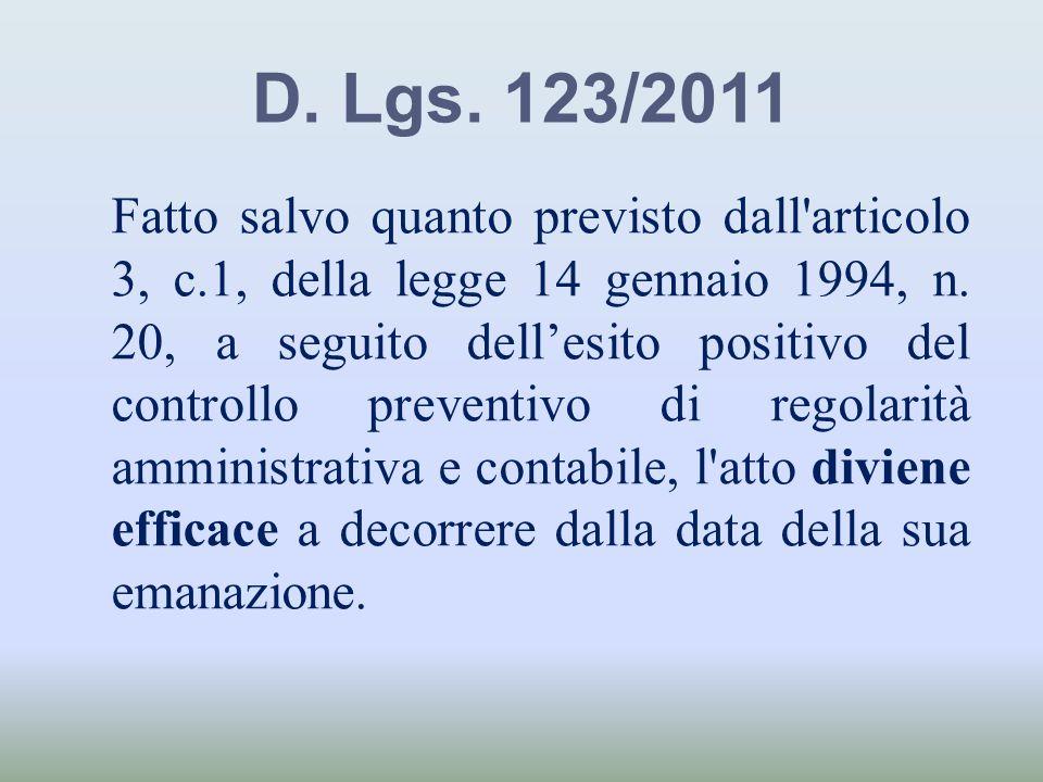 D. Lgs. 123/2011
