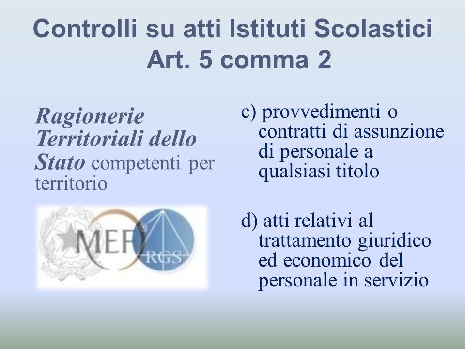Controlli su atti Istituti Scolastici Art. 5 comma 2