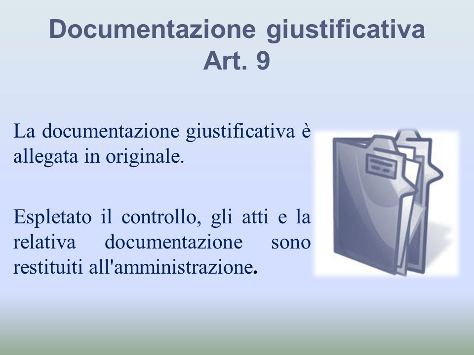 Documentazione giustificativa Art. 9